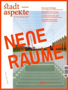 """Titelseite Magazin """"Stadtaspekte"""", neue Ausgabe """"Neue Räume"""", ab 20.3.2015"""