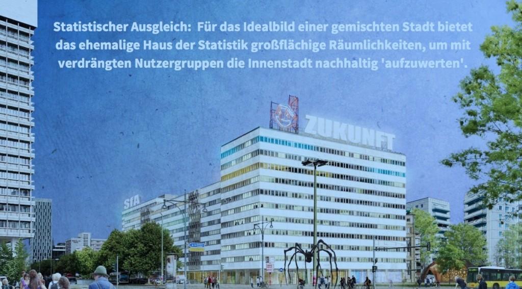 Zukunft im Haus der Statistik: Kunst und Integration (Initiative Stadtneudenken)